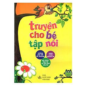 Combo Thơ Cho Bé Tập Nói + Truyện Cho Bé Tập Nói (2 Cuốn)