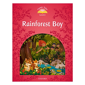 Classic Tales 2 : Rainforest Boy (with Book and Audio MultiROM) (Second Edition)
