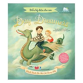 Điều Kỳ Diệu Cho Con - Day Dreamers - Hành Trình Tới  Xứ Sở Trong Mơ