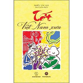 Tết Việt Nam Xưa