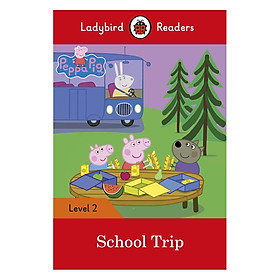 Peppa Pig: School Trip - Ladybird Readers Level 2 (Paperback)