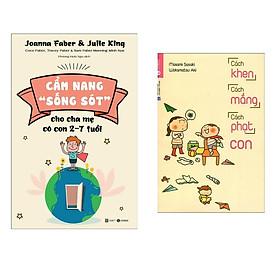 """Combo 2 Cuốn Sách Làm Cha Mẹ - Dạy Con Ưu Tú : Cẩm Nang """"Sống Sót"""" - Cho Cha Mẹ Có Con 2 - 7 Tuổi + Cách Khen, Cách Mắng, Cách Phạt Con"""