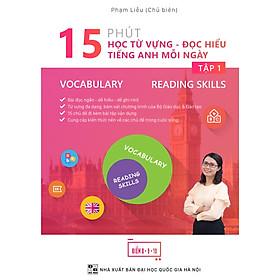 Bbook - 15 phút học từ vựng - đọc hiểu tiếng Anh mỗi ngày - Tập 1