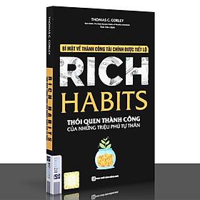 Sách - Rich Habits - Bí Mật Về Thành Công Tài Chính Được Tiết Lộ - Thói Quen Thành Công Của Những Triệu Phú Tự Thân