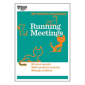 Harvard Business Review 20 Minute Manager Series Running Meetings