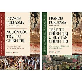 Combo 2 Cuốn: Bộ Sách Fukuyama - Lịch Sử Chính Trị