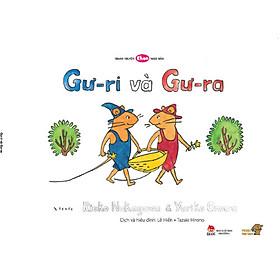 Gư-ri và Gư-ra - Tranh truyện Ehon kích thích khả năng quan sát và tư duy cho trẻ từ 3-6 tuổi.