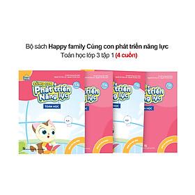 Bộ 4 cuốn Happy family Cùng con phát triển năng lực Toán lớp 3 tập 1