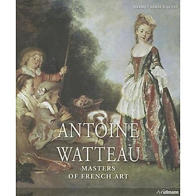 Antoine Watteau: Masters of French Art