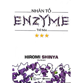 Nhân Tố Enzyme - Trẻ Hóa (Tái Bản)
