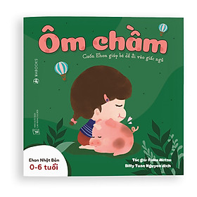 Sách Ehon - Ôm chầm - Dành cho trẻ từ 0 - 6 tuổi