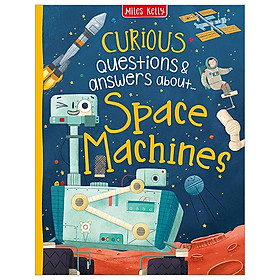 Curious Questions & Answers About Space Machines