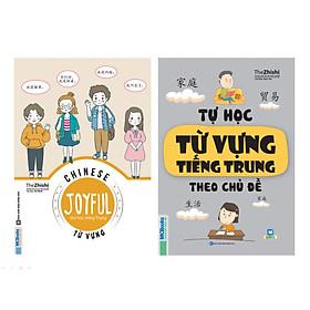 Combo 2 Cuốn: Tự Học Từ Vựng Tiếng Trung Theo Chủ Đề Và Joyful Chinese - Vui Học Tiếng Trung - Từ Vựng (Tặng Học Từ Vựng Tiếng Trung Qua Hình Ảnh)