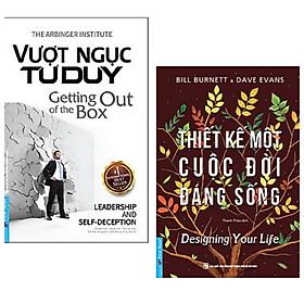 Combo 2 cuốn sách tư duy cuộc sống: Vượt Ngục Tư Duy + Thiết Kế Một Cuộc Đời Đáng Sống
