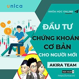 Khóa học KINH DOANH - Hướng dẫn cách Đầu tư Chứng khoán cơ bản cho người mới UNICA.VN