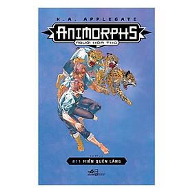 Cuốn sách thể loại sci-fi  vô cùng thành công và nổi tiếng của tác giả K.A.Applegate: Animorphs - Người hóa thú - #12: Phản ứng
