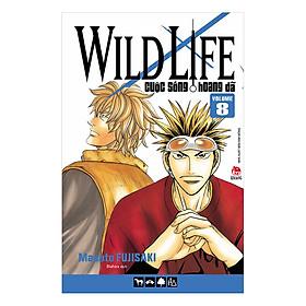 Wild Life - Cuộc Sống Hoang Dã - Tập 8