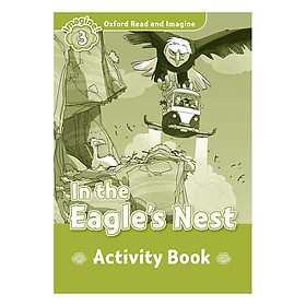 Oxford Read And Imagine Level 3: In the Eagle Nest (Activity Book)