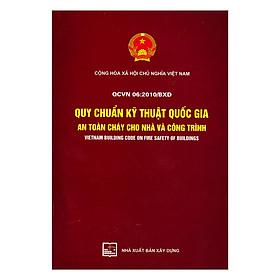 QCVN 06 : 2010/BXD Quy Chuẩn Kỹ Thuật Quốc Gia Về An Toàn Cháy Cho Nhà Và Công Trình