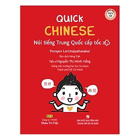 Quick Chinese – Nói Tiếng Trung Cấp Tốc (Kèm CD Hoặc File MP3)