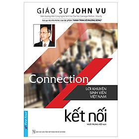 Connection - Kết Nối (Lời Khuyên Sinh Viên Việt Nam - Tái Bản 2019)