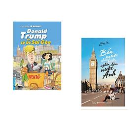 Combo 2 cuốn sách: Donald Trump và Cô Bé Sài Gòn + Bốn Mùa Chân Bước, Nghìn Dặm Nước Anh