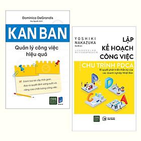 Combo (2 Cuốn): Kanban - Quản Lý Công Việc Hiệu Quả + Lập Kế Hoạch Công Việc Theo Chu Trình PDCA - Bí Quyết Phát Triển Thần Kỳ Của Các Doanh Nghiệp Nhật Bản