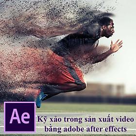 Khóa Học Học Làm Kỹ Xảo Trong Sản Xuất Video Bằng Adobe After Effects