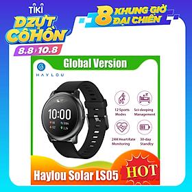 Đồng hồ thông minh Haylou Solar LS05 phiên bản toàn cầu