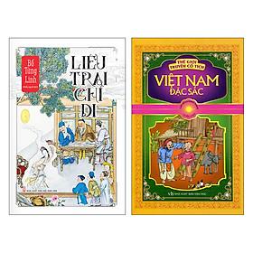 Combo Liêu Trai Chí Dị + Chuyện Cổ Tích Việt Nam Đặc Sắc (2 Cuốn)