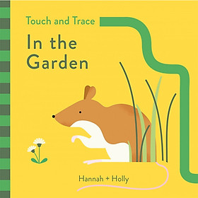Touch And Trace In The Garden