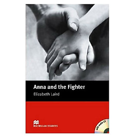 Macmillan Readers: Anna And Fighter Beg With Cd