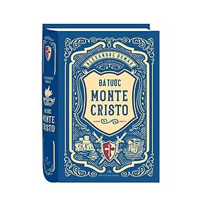 Tiểu Thuyết Kinh Điển Pháp: Bá Tước Monte Cristo (Cuốn Sách Hay Nhất Mọi Thời Đại / Tặng Kèm Bookmark Green Life)
