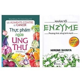 Combo 2 Cuốn Sách Sống Khỏe: Thực Phẩm Ngừa Ung Thư + Nhân Tố Enzyme - Phương Thức Sống Lành Mạnh (Tái Bản 2018) / Tặng Kèm Bookmark Happy Life