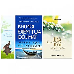 Combo 2 cuốn: Khi Mọi Điểm Tựa Đều Mất, Thả Trôi Phiền Muộn (Tặng kèm bookmark danh ngôn hình voi)