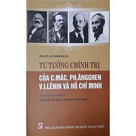 Tư Tưởng Chính Trị Của C.Mác, Ph.Ăngghen, V.I.Lênin Và Hồ Chí Minh