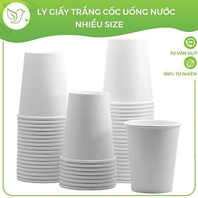 50 Ly giấy trắng nhiều size, cốc uống nước văn phòng, sự kiện, dùng một lần thân thiện với môi trường - Không kèm nắp