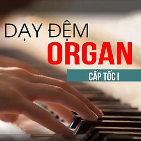 Unica - Dạy Đệm Organ Cấp Tốc I - Thiện Organ