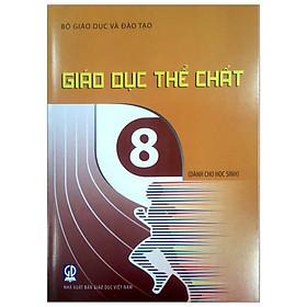 Giáo Dục Thể Chất - Lớp 8 (Dành Cho Học Sinh)