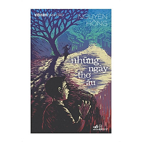 Sách - Những ngày thơ ấu (Việt Nam danh tác) (tặng kèm bookmark thiết kế)