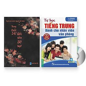 Combo 2 sách: Trung Quốc 247: Góc nhìn bỡ ngỡ (Song ngữ Trung - Việt có Pinyin) + Tự Học Tiếng Trung Dành Cho Nhân Viên Văn Phòng  + DVD quà tặng