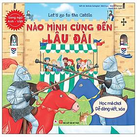 Let'S Go To The Catsle - Nào Mình Cùng Đến Lâu Đài (Song Ngữ Anh - Việt)