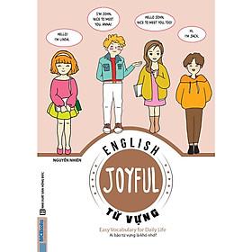 JOYFUL ENGLISH – Easy vocabulary for daily life (Ai bảo từ vựng là khó nhớ) tặng sổ tay mini dễ thương KZ