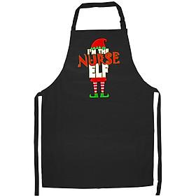 Tạp Dề Làm Bếp In Hình I'M The Nurse Elf Rn Christmas Men Women Gift
