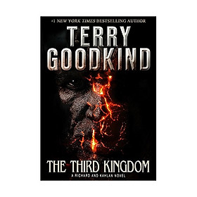 The Third Kingdom: A Richard And Kahlan Novel