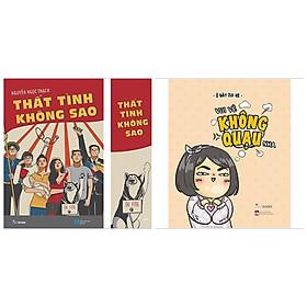 Combo 2 cuốn: Thất Tình Không Sao (Kèm Bookmark) + Vui Vẻ Không Quạu Nha