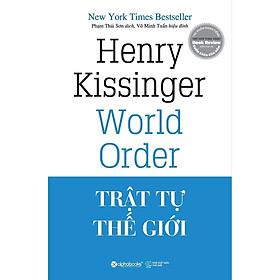 Trật Tự Thế Giới ( tặng kèm bookmark Sáng Tạo )