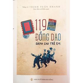119 trò chơi đồng dao cho trẻ em