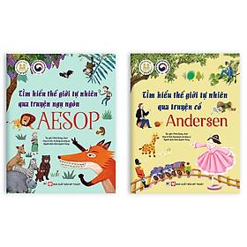 Combo Bộ 2 Cuốn: Tìm Hiểu Về Thế Giới Tự Nhiên Qua Truyện Cổ Andersen Và Aesop - Dành Cho Trẻ 6 Tuổi