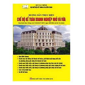 Sách - Hướng Dẫn Thực Hiện Chế Độ Kế Toán Doanh Nghiệp Nhỏ Và Vừa Theo Thông Tư 133 (Vụ Chế Độ Kế Toán - Bộ Tài Chính)